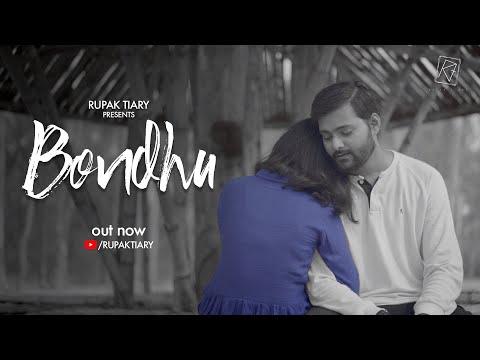 Bondhu Song (বন্ধু) Lyrics - Rupak Tiary   Jayanta Roy & Aditya Paul
