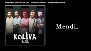 Koliva - Mendil [ Nafile © 2017 Kalan Müzik ]