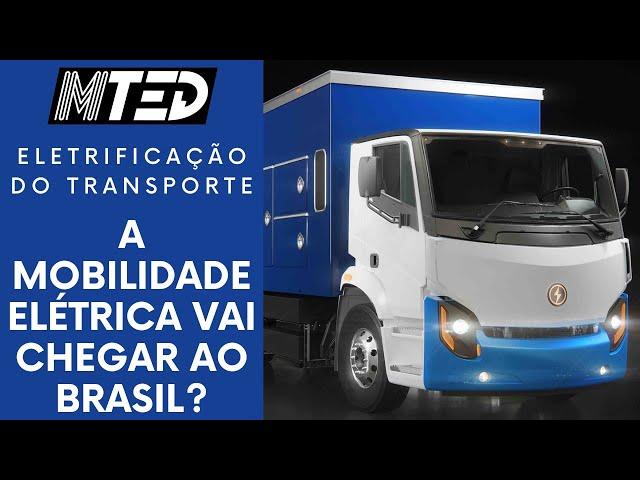 BRASIL É RETARDATÁRIO SEM UM PLANO NACIONAL DE ELETRIFICAÇÃO DO TRANSPORTE – MTED