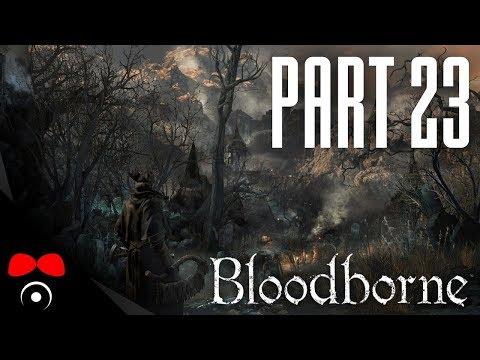 LADY MARIA BOSS! | Bloodborne #23