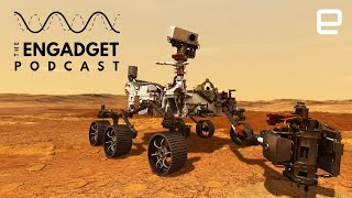 NASA's Mars Perseverance Rover has landed! Now what? | Engadget Podcast Live