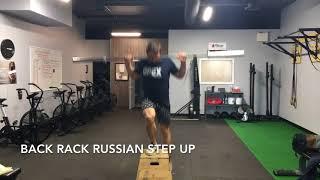 Back Rack Russian Step Ups