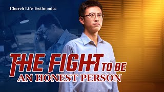 "2020 Christian Testimony Video | ""The Fight to Be an Honest Person"" 