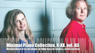 Minimal Piano Collection, X-XX, volume XII, Philip Glass Metamorphosis II