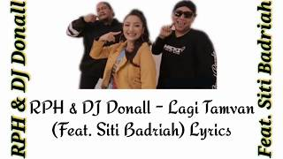 Gambar cover RPH & DJ Donall - Lagi Tamvan (Feat. Siti Badriah) Lyric Video/Lyrics