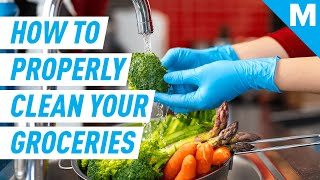 How To Properly Clean Your Groceries | Mashable Explains
