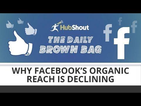 Why Facebook's Organic Reach is Declining