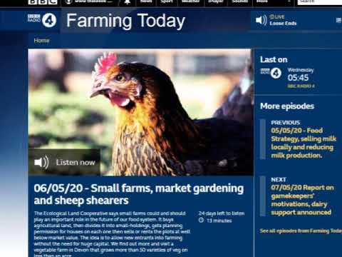 Buying Agricultural Land, Dividing It Up For Market Gardens. Ecological Land Coop, BBC Farming Today