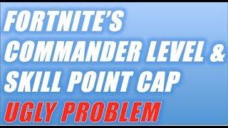 Fortnite's BIG UGLY Commander Cap Problem