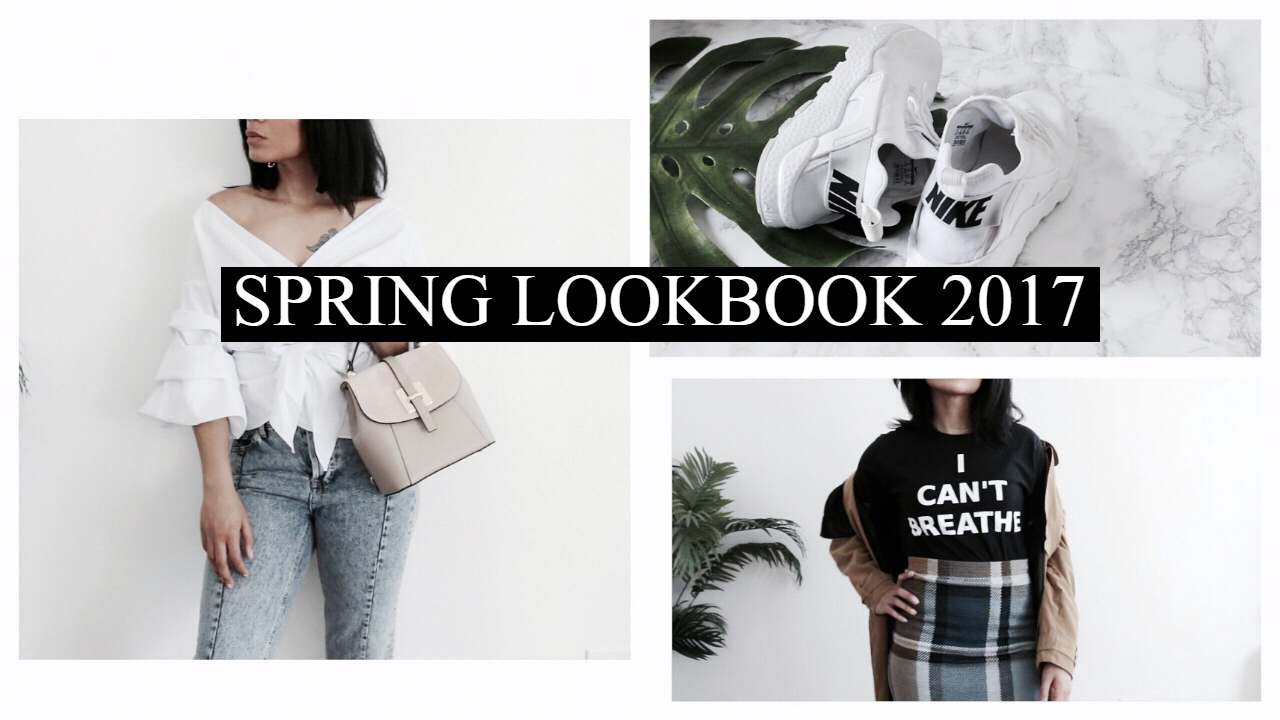 Spring Outfits 2017 || LOOKBOOK