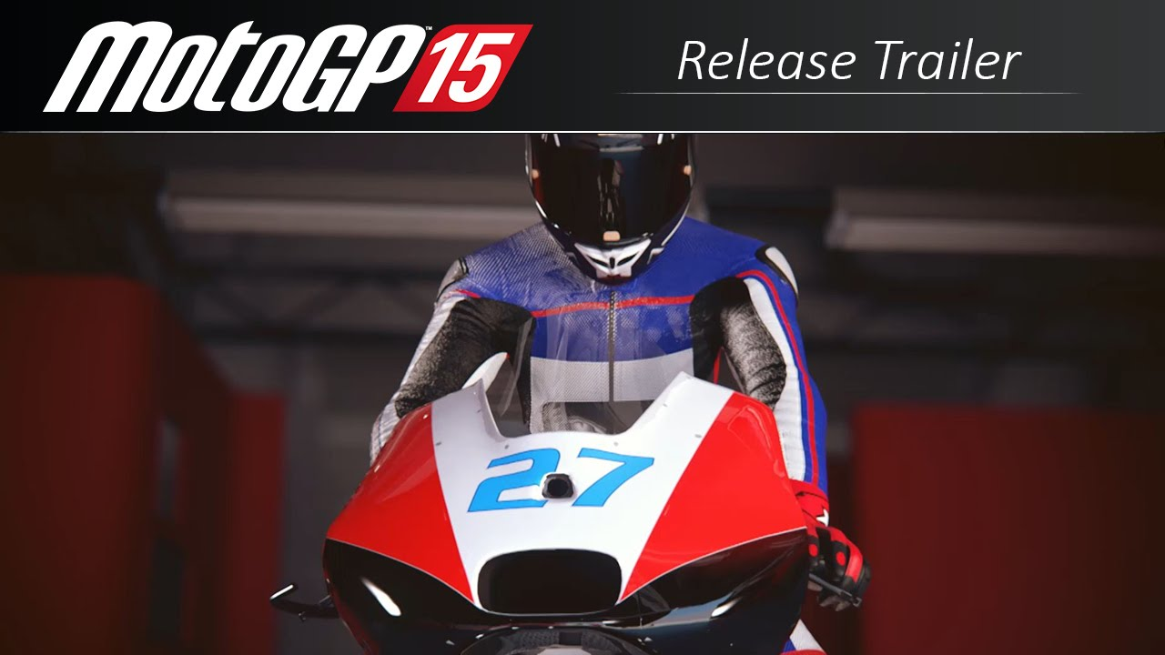 MotoGP 15 Release Trailer - YouTube