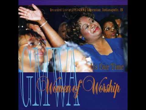 GMWA Women Of Worship: I Need A Touch