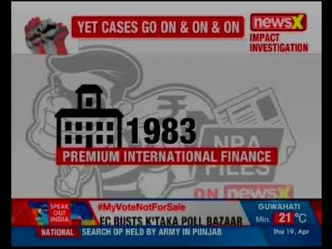 NPA files on NewsX: Premium International Finance Limited owes Rs 18 cr to Union Bank of India