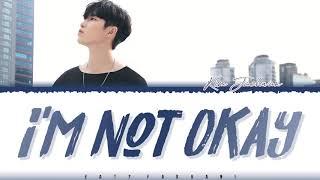 KIM JAEHWAN – 'I'M NOT OKAY' (안녕 못 해) Lyrics [Color Coded_Han_Rom_Eng]