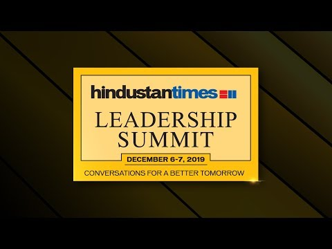 Hindustan Times Leadership Summit 2019: Conversations For A Better Tomorrow