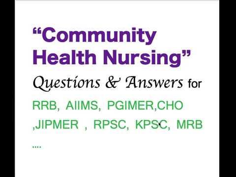Community Health Nursing Question & Answers ||CHO||AIIMS||RRB ||PGIMER