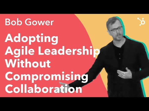 "INBOUND 2016: Bob Gower ""Adopting Agile Leadership Without Compromising Collaboration"""
