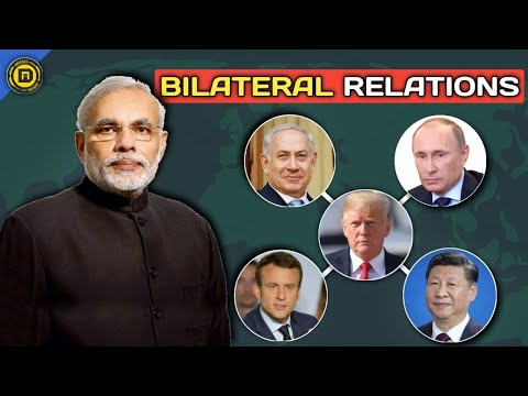 Bilateral Relations of India With Other Countries- Explained | Current Affairs 2020