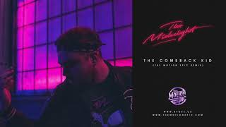 The Comeback Kid - The Midnight (The Motion Epic Remix)