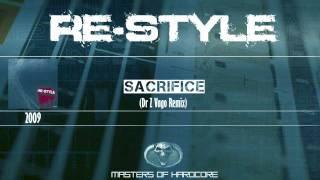 Re-Style - Sacrifice (Dr Z-Vago Remix)