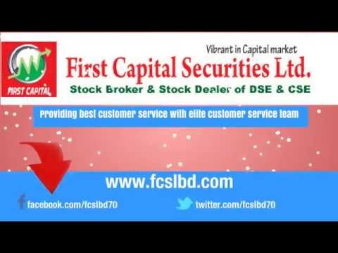 Stock Broker DSE CSE Stock Dealer DSE CSE First Capital Securities Limited