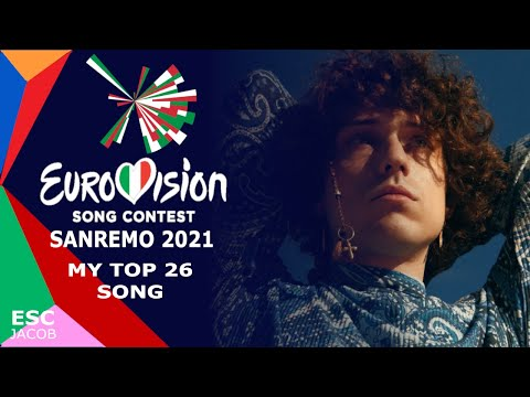 Sanremo 2021(Eurovision Italy ?? ) My TOP 26 Song
