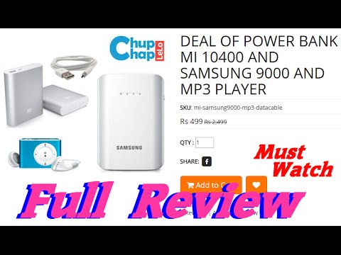 POWER BANK MI 10400 AND SAMSUNG 9000 AND MP3 PLAYER