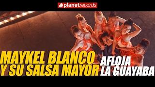 MAYKEL BLANCO Y SU SALSA MAYOR - Afloja La Guayaba (Video Oficial HD by Jose Rojas) Timba 2017 🇨🇺