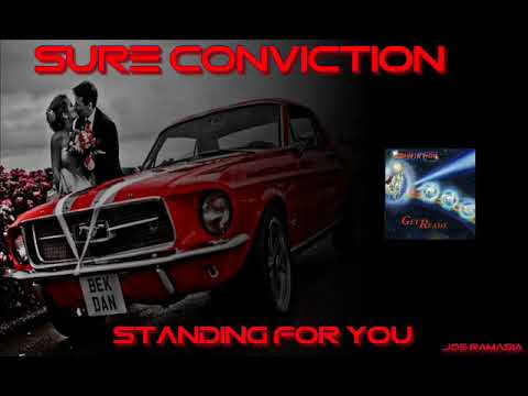 SURE CONVICTION ♠ STANDING FOR YOU ♠ HQ