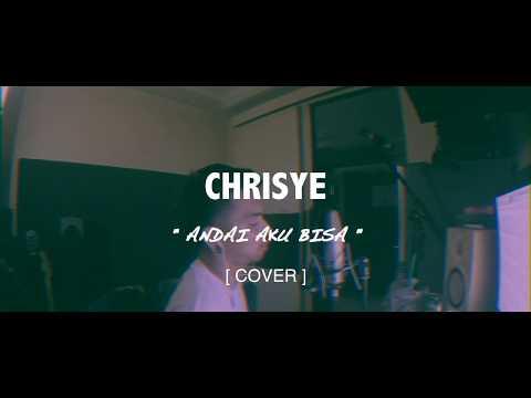 CHRISYE - ANDAI AKU BISA [ COVER BY IJAL ]