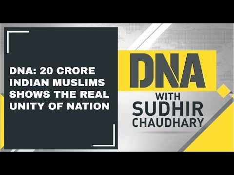 DNA: 20 crore Indian Muslims shows the real Unity of nation; Watch analysis