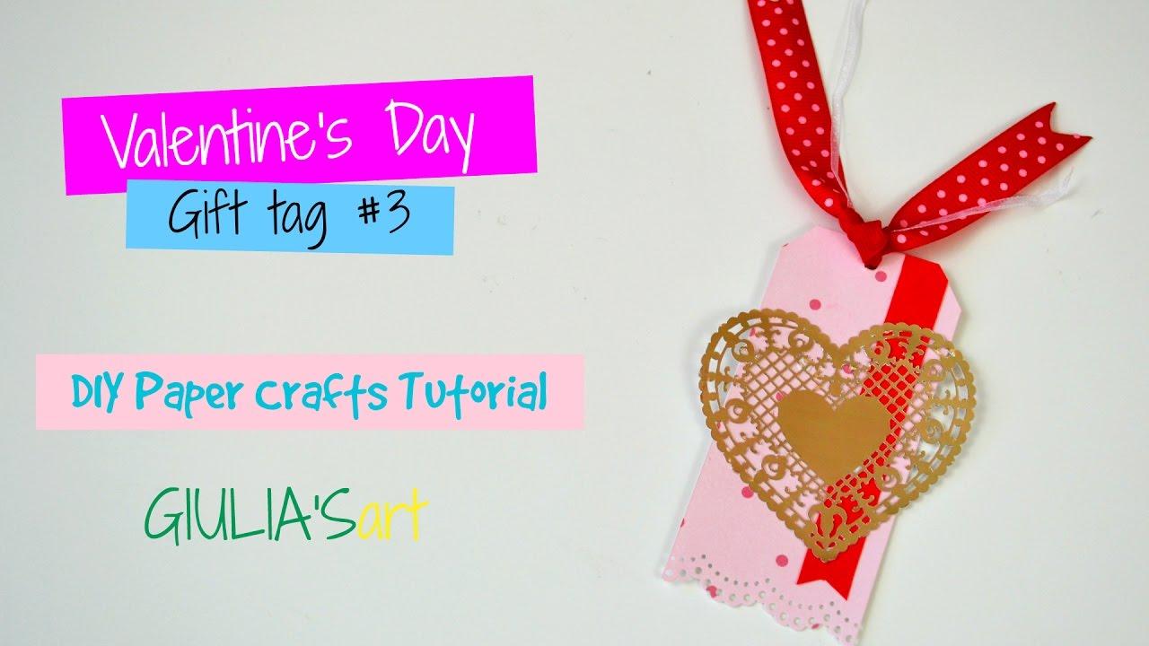 Valentine S Day Diy Crafts Idea 2017 Handmade Gift Tag Paper