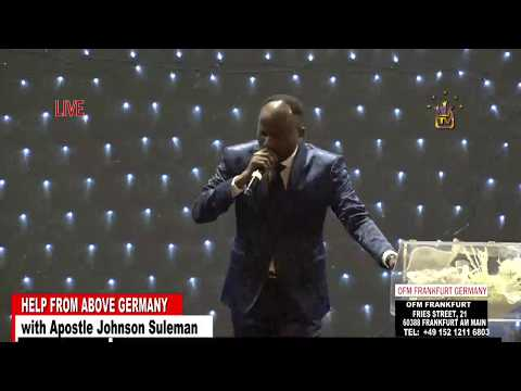 Help From Above Germany - Day 1 Morning Session (Apostle Johnson Suleman)