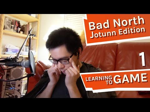Learning to Game #1 - Bad North: Jotunn Edition |