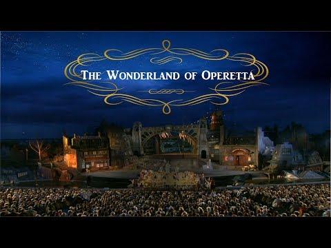 The Wonderland of Operetta - Seefestspiele Mörbisch