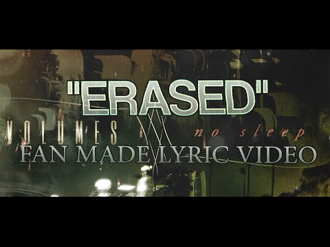 "Volumes - ""Erased"" (Lyric Video)"