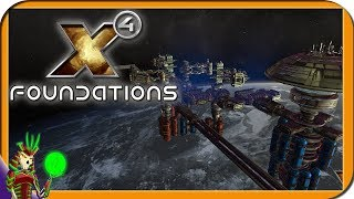 X4: FOUNDATIONS | The Space Simulation Empire Building Game is Back! TRADE FIGHT BUILD THINK