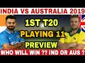 INDIA VS AUSTRALIA 1ST T20 MATCH 2019 PLAYING 11 | IND VS AUS 1ST T20 2019 | INDIA VS AUSTRALIA 2019