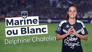 VIDEO: Delphine Chatelin plutôt garbure ou canelés ? | Marine ou Blanc