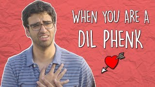 When You Are A Dil Phenk | MangoBaaz