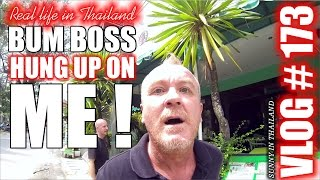 Bum boss hung up on me :(  - sunny's thailand vlog # 173