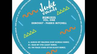 Parris Mitchell - Near My Eyes (Cassy Remix)