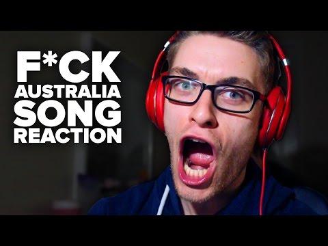 F**K Australia Song REACTION