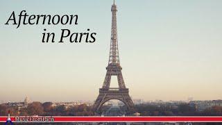 Après-midi en Paris | Musique Française