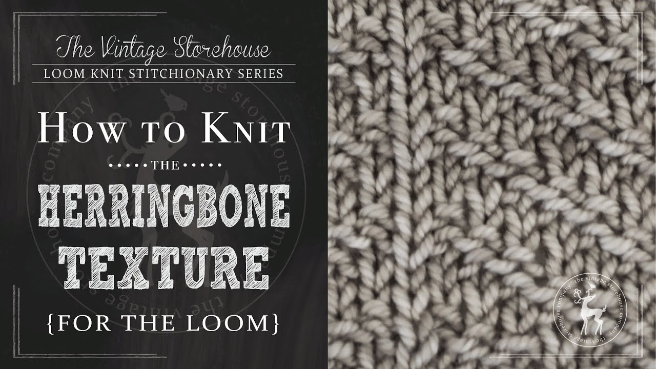 How to Knit the Herringbone Texture Stitch {For the Loom} - YouTube
