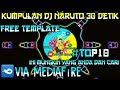 Kumpulan DJ Naruto 30 detik