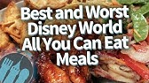 The BEST and WORST Disney World All You Can Eat Meals