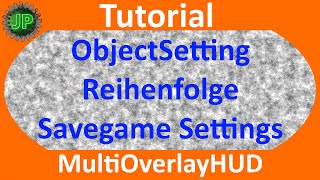 "[""JoPim"", ""RealJoPim"", ""LS15"", ""FS15"", ""Landwirtschafts Simulator"", ""Farming Simulator"", ""Mod"", ""RJP"", ""Tutorial"", ""MultiOverlayHUD"", ""Multi Overlay HUD"", ""ObjectSettings"", ""Object"", ""Settings"", ""Multi"", ""Overlay"", ""HUD""]"