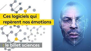 Ces logiciels qui repèrent nos émotions