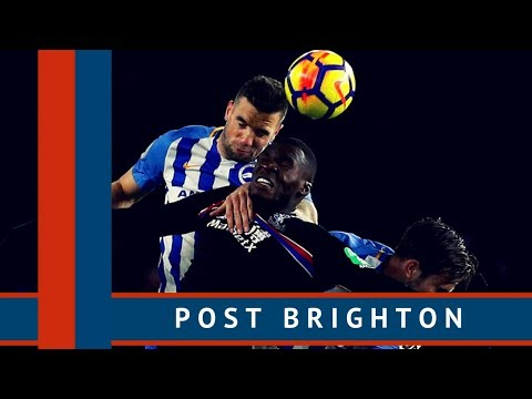 The e-Crystal Palace Podcast S2E21 Post Brighton & Hove Albion